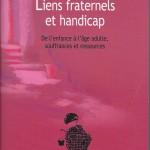 Livres et documents à emprunter dans Lecture liens-fraternels-et-handicap-150x150